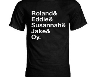 """Stephen King """"The Dark Tower"""" Roland and Eddie and Susannah and Jake and Oy Ka-tet T-Shirt"""