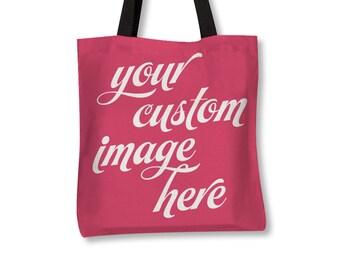 Custom Tote Bag, Photo Tote Bag, Canvas Tote, Everyday Bag, Handmade Bag, Print Your Photo, Logo, Brand or Image, Event Bag