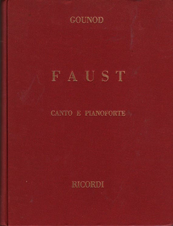 Faust Canto E Pianoforte + Charles Gounod + 1944 + Vintage Music Book