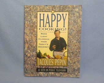 Happy Cooking by Jacques Pepin 1994