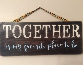 """wooden sign """"Together"""", custom color choice"""