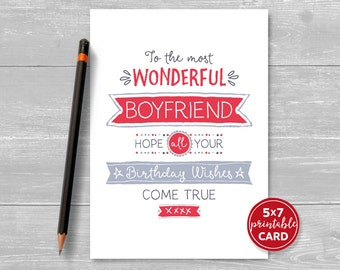 "Printable Birthday Card For Boyfriend - To The Most Wonderful Boyfriend, Hope Your Birthday Wishes Come True - 5""x7""- Plus Envelope Template"