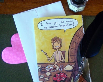 Hobbit Card - I love you as much as second breakfast - Geek Love - Anniversary - Friendship