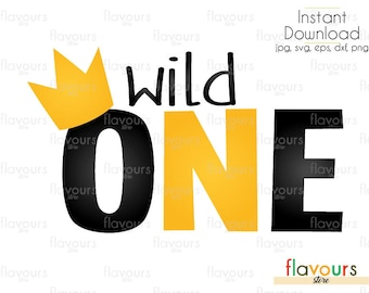 Wild One - INSTANT DOWNLOAD - For Cutting or Iron on - Clipart in Svg, Eps, Dxf, Png, and Jpeg