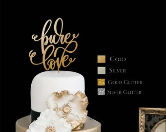 """Cake Topper  Pure Love -  Wedding Cake Topper - Gold Cake Topper - Please Enter your phone number in the """"NOTE to the seller"""""""