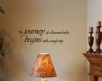 Vinyl wall lettering inspirational quotes and sayings #0831 The journey of a thousand miles begins with a single step