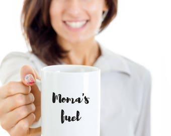 Mothers Day ceramic coffee mug, Moma's Fuel coffee mug, birthday gifts, gifts for her, gift mug sayings, birthday gift