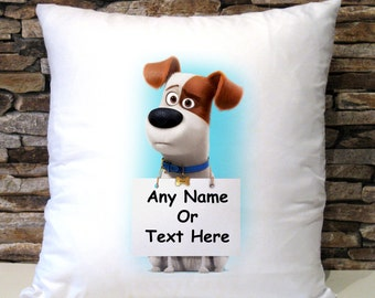 Personalised Max Secret Lives Of Pets Cushion Cover Birthday Christmas Gift Present Pillow Case