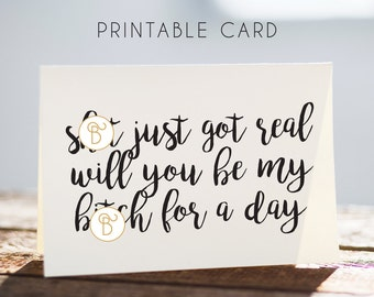 printable will you be my bridesmaid card, bitch for a day card, bridesmaids cards, download bridesmaid card, bridesmaid cards
