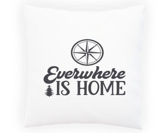 Everywhere is home Pillow Cushion Cover v993p