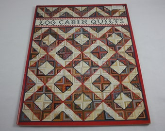 Log Cabin Quilts Pattern Book Moon Over The Mountain Publishing 1980
