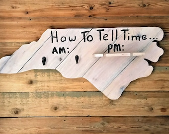 How to Tell Time North Carolina | Wooden NC Display | Wall Hanger | Reclaimed Wood | Home State | NC Home | State Decor | Home Decor | NC