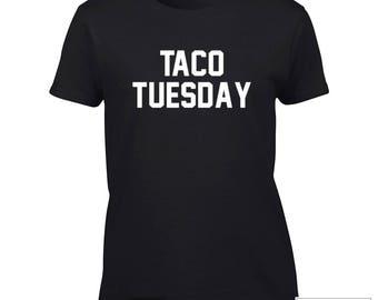 Taco Tuesday Shirt, Popular and Funny Taco - 548