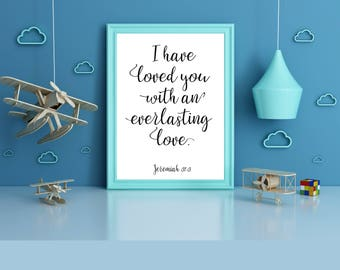 Scripture Wall Art, I Have Loved You With An Everlasting Love, Bible Verse Jeremiah 31:3, Baby Shower Gift, Nursery Wall Art,