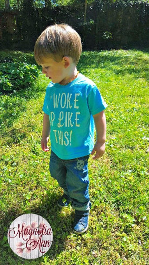 I Woke Up Like This, Toddler T-Shirt, Toddler Graphic Tee, Toddler Shirt,  Trendy Tee, Toddler Clothes