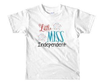 Little Miss Independent Fourth of July America USA Indepence Day Short sleeve kids t-shirt