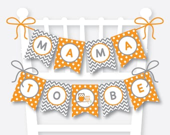 Instant Download, Owl Chair Banner, Owl Baby Shower Banner, Mama To Be, Mom To Be Sign, Dad to Be Sign, Orange Owl Baby Shower, Boy (SBS.47)