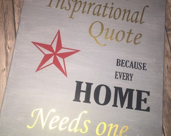 Inspirational Quote Wall Canvas Decor - 16x20 - because every home needs one