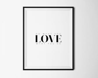 Do what you love, Love what you do, Office decor, Office art print, Inspirational quotes, Inspirational print, Printable quote, Motivational