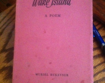 Vintage 1942 Doubleday First Edition of Wake Island A Poem by Muriel Rukeyser