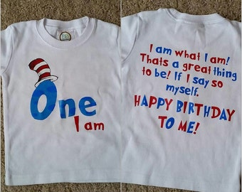 One I Am Birthday Shirt// Dr. Seuss