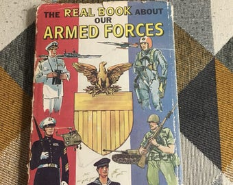 Vintage 1959 The Real Book About Our Armed Forces Hardcover Book