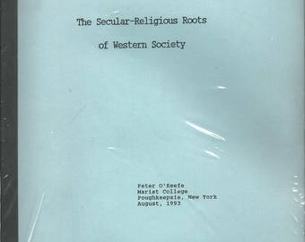 The Secular-Religious Roots of Western Society by Peter O'Keefe - BOOK (JTP)
