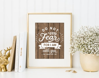 Do not fear for i am with you, bible verse nursery art, wooden rustic nursery art print, bible verse home decor, rustic wall art, A-1227