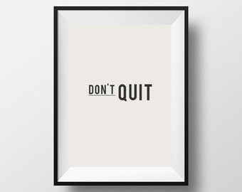 Don't quit, fitness quote,gym poster, workout poster, download, instant art, motivational quote, instant download, digital art