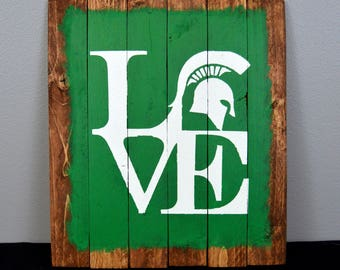 Hand made, Michigan State Spartan, Love sign, Sparty head, wood sign, wall décor, rustic