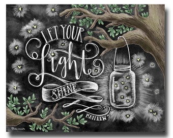 Let Your Light Shine, Chalk Art, Chalkboard Art, Scripture Art, Scripture Print, Bible Verse Art, Bible Verse Print, Mason Jar, Fireflies,