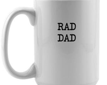 Rad Dad Cup / Father's Day gift / Father's Day present / Dad Mug / Dad you are awesome / Present for Dad / Best Dad / Dad birthday present