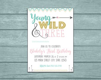 Young, Wild and THREE Birthday Party Invitation