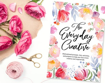 Printable eBook - The Everyday Creative - Creative Prompts + Exercises