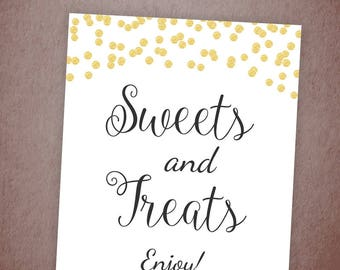 Sweets & Treats Sign Printable, Dessert Table Sign, Sweets Bar Sign, Gold Confetti, Wedding Candy Table Sign Decor, Sweets and Treats, A001