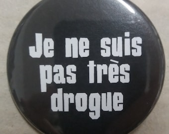 "Badge ""The Liminanas - I'm not very drug-"