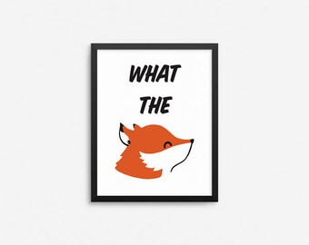 Fox Art Print, What The Fox Kawaii Hand Drawn Poster Art