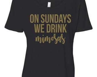 On Sundays We Drink Mimosas Flowy T-Shirt Brunch Shirts Brunch Flowy T-Shirt Brunch Sayings Funny Brunch Shirts Champagne Top Mimosas