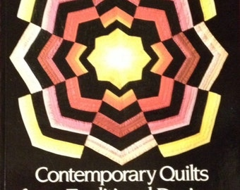 Contemporary Quilts from Traditional Designs by Caron L. Mosey