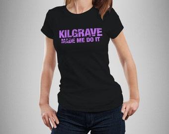 """Jessica Jones Inspired """"Kilgrave Made Me Do It"""" Women's T-Shirt"""