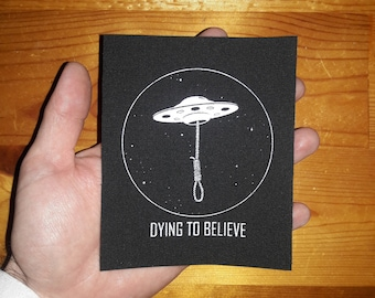 DYING TO BELIEVE