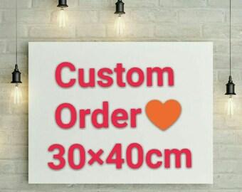 Custom Acrylic Painting Order 30×40cm