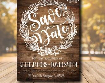 Rustic Save The Date Invitation- Wedding Announcement Card -5x7 Custom Invitation- Digital Download