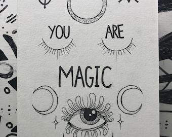 YOU ARE MAGIC original