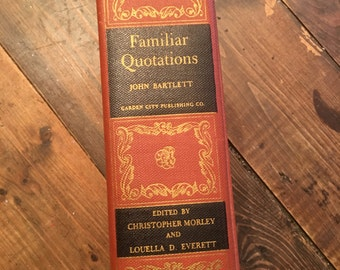 Familiar Quotations by John Bartlett 1944 Edition/Collectible Publications/Collectible Books/Book of Quotations/John Bartlett Quotations