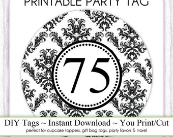 Instant Download - Party Printable Tag, Damask Party, 75th Birthday Party Tag, DIY Cupcake Topper, You Print, You Cut, DIY Party Tag