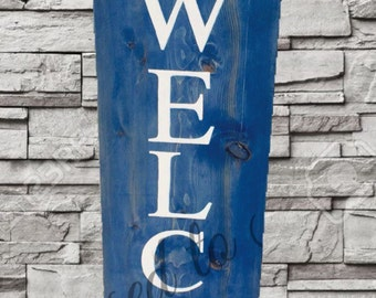 REVERSIBLE Welcome Sign
