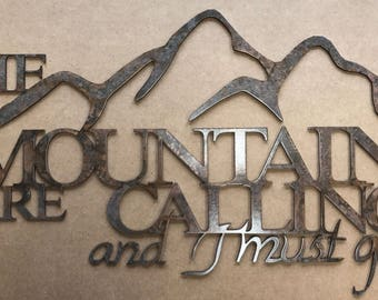 The Mountains are Calling metal art