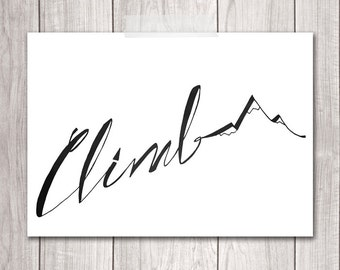 Hiking Art - 5x7 Rock Climbing Art, The Mountains Are Calling and I Must Go, Mountains Print, Printable Art