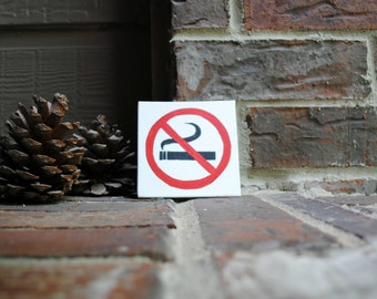 "No Smoking Symbol Painted on 4""x4"" Canvas Panel"